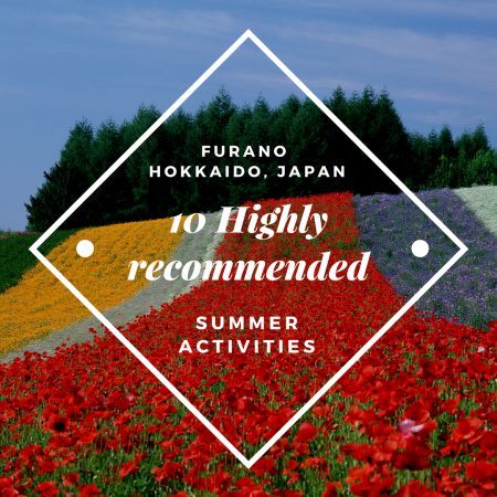 10 Highly recommended Summer Activities in Furano!