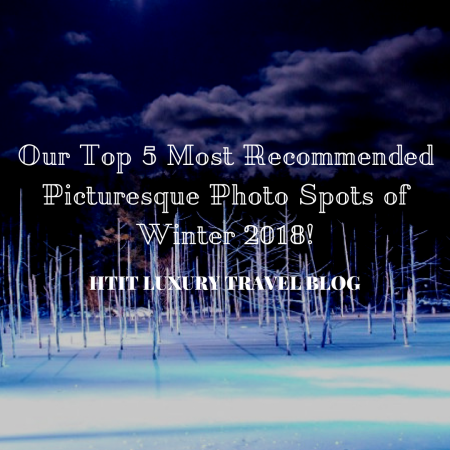 Our Top 5 Most Recommended Picturesque Photo Spots of Winter 2018!