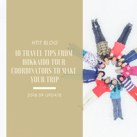 10 Travel Tips from Hokkaido Tour Coordinators to Make Your Trip